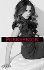 Possession by ashelyfab