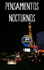 Pensamientos Nocturnos by LucioGiordano
