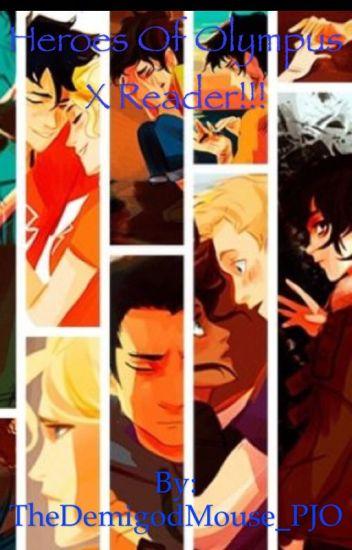 Heroes of Olympus X Reader!!!