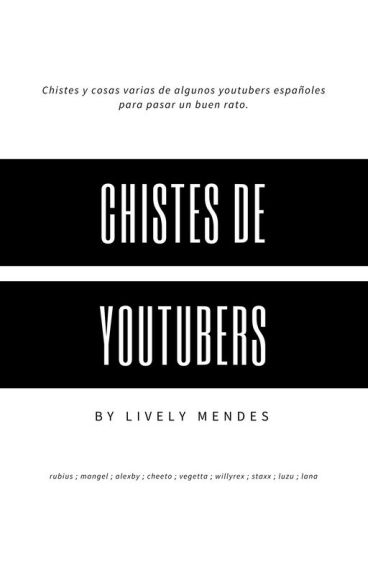 Chistes de Youtubers.