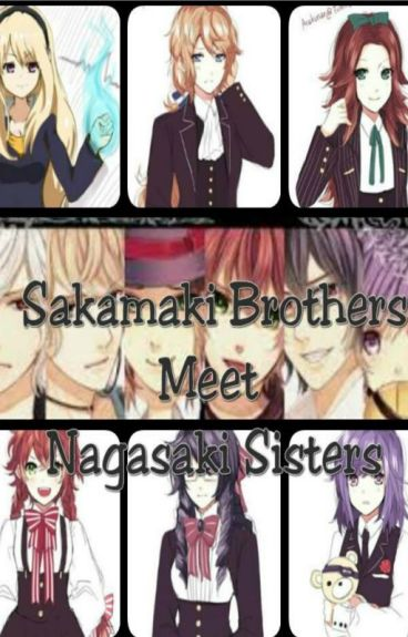 The Sakamaki Brothers Meet The Nagasaki Sisters (Diabolik