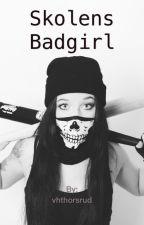 Skolens Badgirl by vhthorsrud