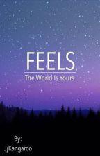 Feels by JjKangaroo