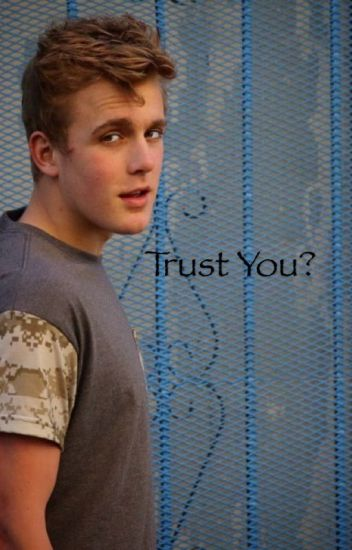 Trust You? (Jake X Logan) boyxboy
