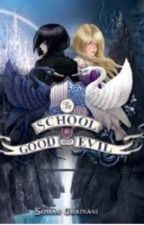 The School for Good and Evil by XxMarieTheOtakuxX