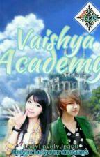 VAISHYA ACADEMY by HeartSummerLJ