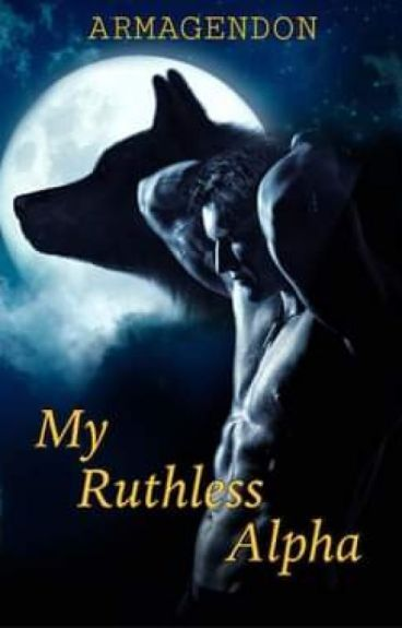 My Ruthless Alpha