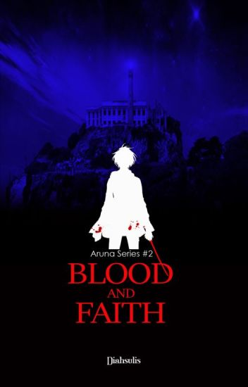 Blood and Faith
