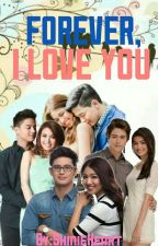 Forever,I Love You (KN,JD,LQ,AD|MD FF) by ShinieHeart