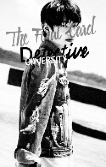 Detective University (BTS V's) REVISING