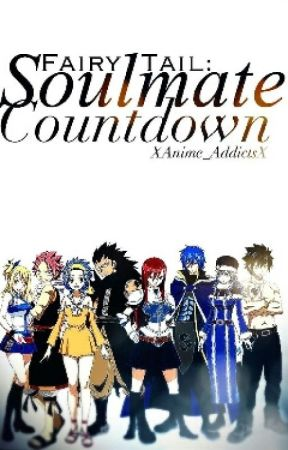 FairyTail: Soulmate Countdown by XAnime_AddictsX