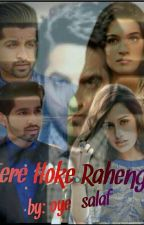 """Tere Hoke Rahenge"" {Asif brothers Fanfic} by oyesalaf"