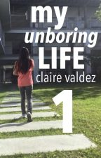 My Unboring Life Vol. 1 by ClaireValdez