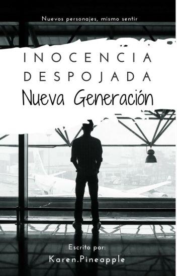 Nueva Generación - Inocencia Despojada 3