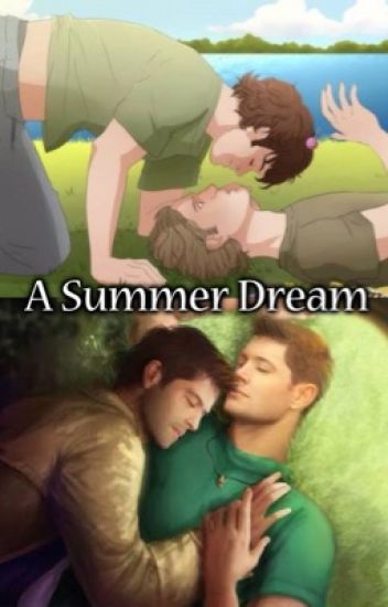 A Summer Dream (Destiel/Sabriel/Michifer)