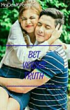 [AlDub fanfic] Bet vs. Truth by MaiDen16Forever