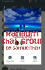 Random Chat Group by SamuelThen