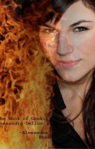 The Book of Gnokii: Cassandra Delios.