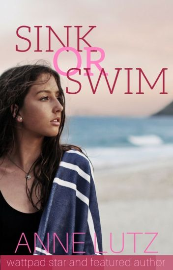 Sink or Swim✓ (Teen Romance)