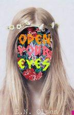 Open Your Eyes by enolsen