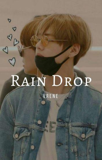 Rain Drop || K. Taehyung [✔️]