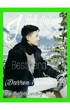 I Fall Inlove With My Bestfriend (A Darren Espanto One-shot Story) by thatgirl_writing