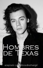 Hombres de Texas #1 | HS by tattooedredhairgirl