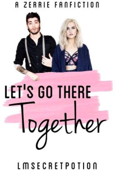 Let's Go There Together