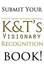 © Visionary Recognition 2013  Submission Guidelines & Judging Criteria! by VisionaryTeam