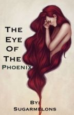 The Eye of the Phoenix by sugarmelons