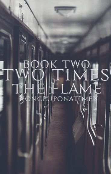 Two Times the Flame (Book 2 of the Double Trouble Series)