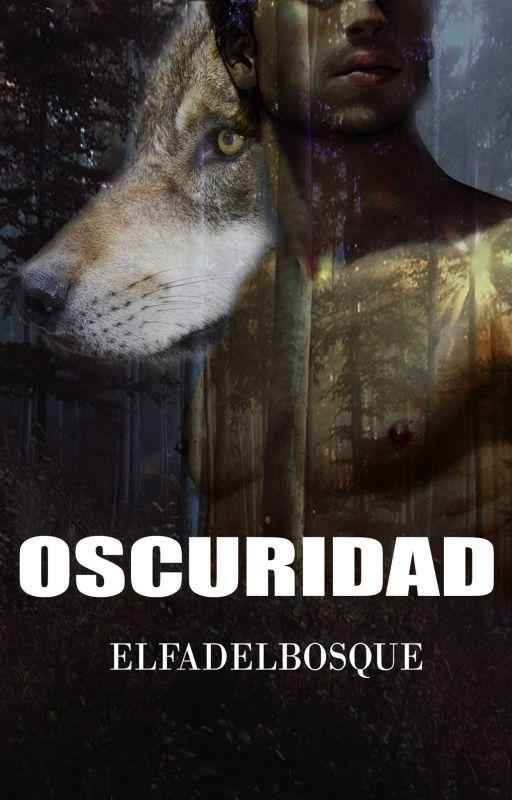 OSCURIDAD by elfadelbosque