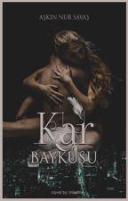 KAR BAYKUŞU by AskinNur_