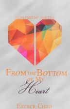 From the bottom of my heart by EstherChua