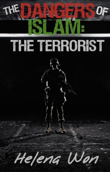 The Dangers of Islam: The Terrorist