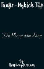 Fanfic-Nghịch Tập. (By-Tiểu Phong dâm đãng) by Tieuphongdamdang