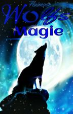 Wolfsmagie *pausiert* by Flaimoon