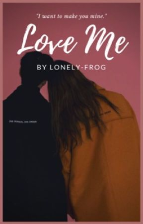 Love Me by lonely-frog