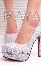 MAYA by nabyha_ahmad