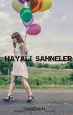 HAYALİ SAHNELER by hayali_sahneler