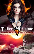 """TU ERES MI TEMOR"" by Denbri"