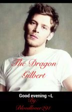The Dragon Gilbert (Klaus Mikaelson) by bloodlover291