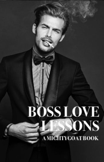 BOSS LOVE LESSONS [completed]