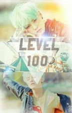 Level 100 « by Crissi-Chan