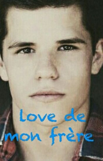 Love De Mon Frère