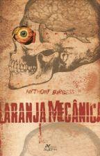 Laranja Mecânica by EllyMoreira17