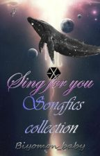 Sing For You [Exo Songfic] by Biyomon_baby