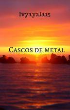Cascos de metal by Ivyayala15