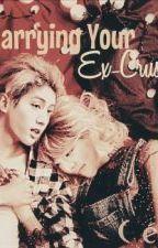 Marrying Your Ex-Crush by hyoyeonnn