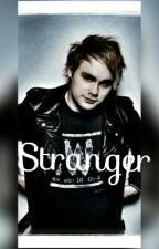 Stranger? M.C. Sk ✔ by _Dreaming_Girl